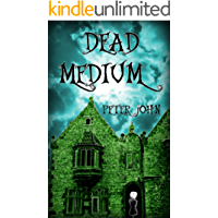 Dead Medium: Not Your Average Ghost Story (English Edition)