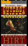 The Outcast Brigade (The Outcasts Book 1)