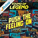 Push the Feeling On (Extended Mix)