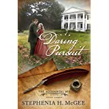 A Daring Pursuit: A Christian historical romance (The Accidental Spy Series Book 3)