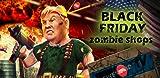 Black Friday: zombie shops