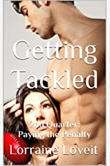Getting Tackled: Second Quarter: Paying the Penalty (Playing the Game Book 2) Kindle Edition