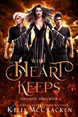 What the Heart Keeps: A Psychic-Elemental Romance (Soulmate Book 6) Kindle Edition