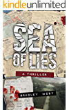Sea of Lies: The MH370 Conspiracy Thriller