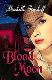 Blood Moon (Ella Wood Book 2)