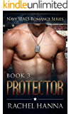 Protector (Navy SEALS Romance Book 3)