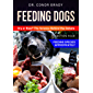 Feeding Dogs. Dry or Raw? The Science Behind the Debate: Section 4: Feeding Species Appropriately