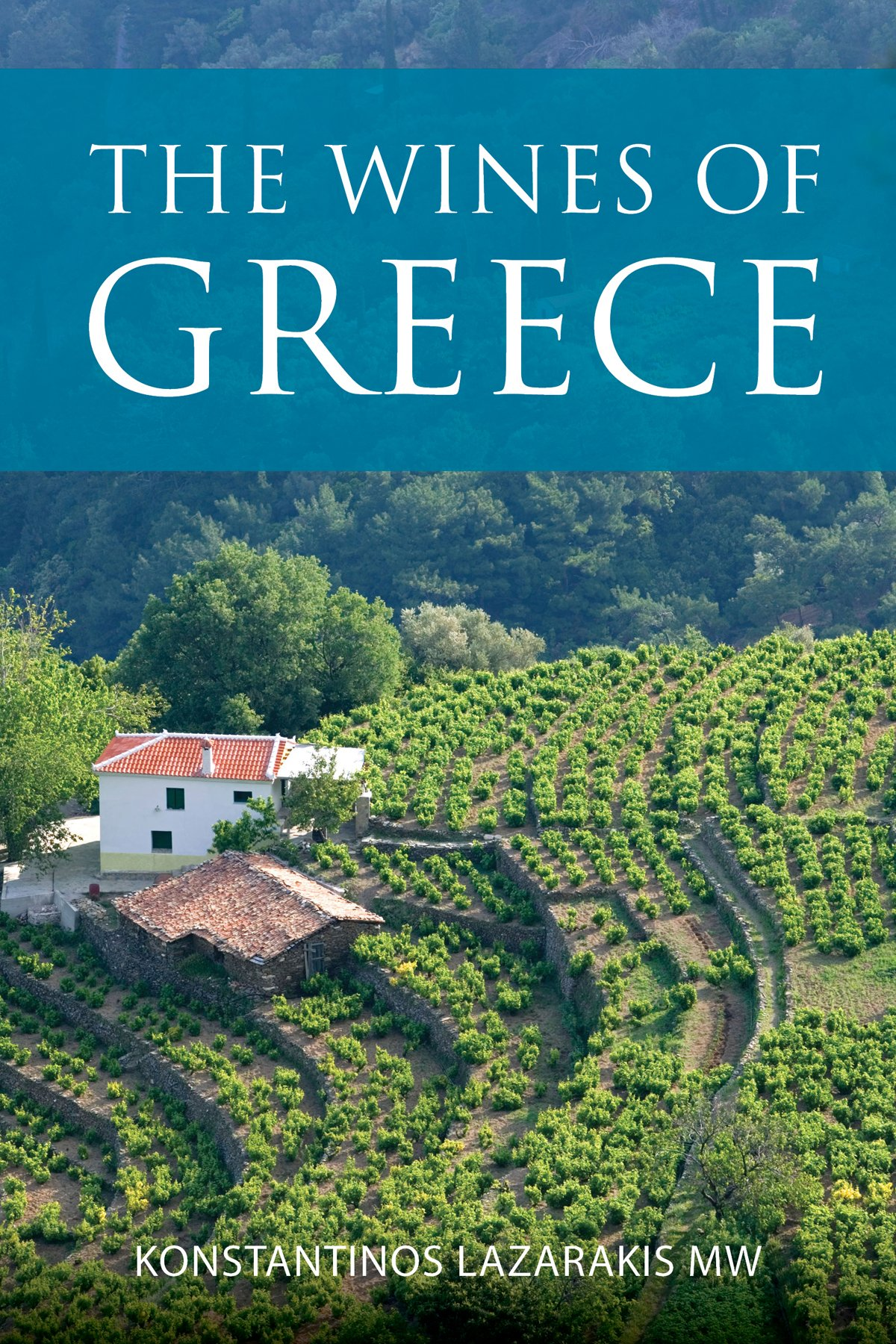 The wines of Greece (The Infinite Ideas Classic Wine Library)