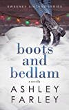 Boots and Bedlam (Sweeney Sisters Series Book 3)