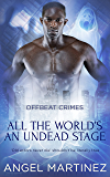 All the World's an Undead Stage (Offbeat Crimes Book 6)