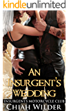 An Insurgent's Wedding: Insurgents Motorcycle Club