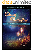 Chasing Butterflies in the Mystical Forest