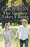 The Cowboy Takes a Bride (Mule Hollow Matchmakers)