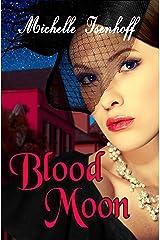 Blood Moon (Ella Wood Book 2) Kindle Edition