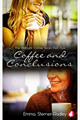 Coffee and Conclusions (The Midnight Coffee Series Book 2) Kindle Edition