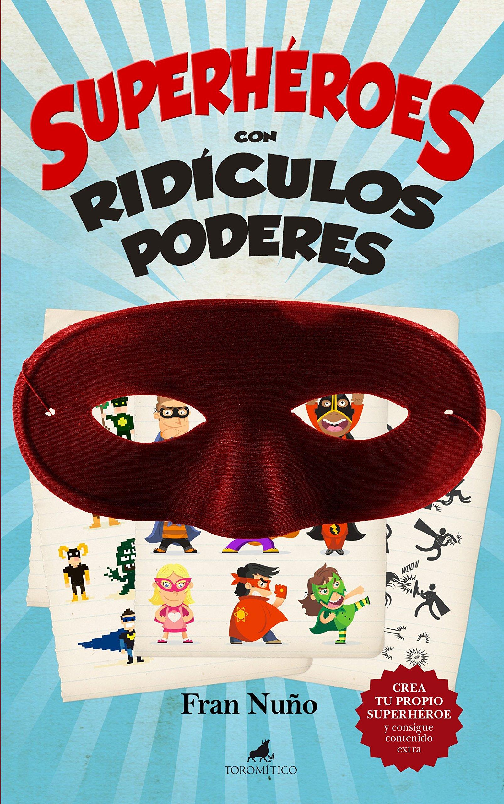 Superhéroes Con Ridículos Poderes Literatura infantil ...