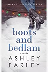 Boots and Bedlam (Sweeney Sisters Series Book 3) Kindle Edition