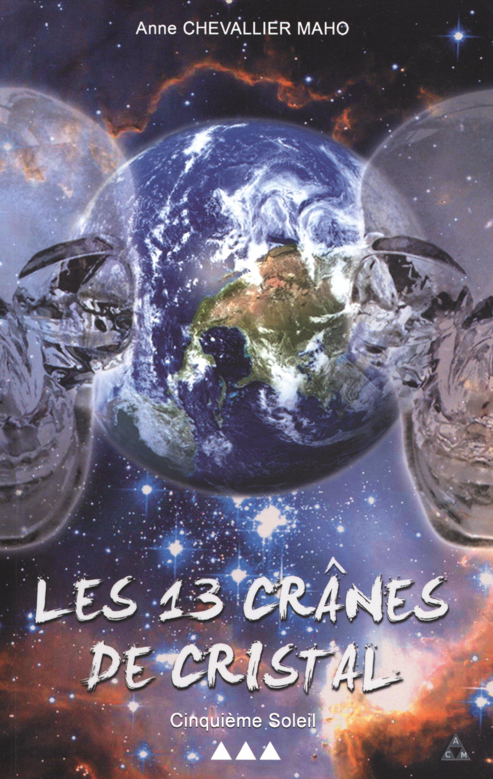 Les Disciples de Seth (Les 13 Crânes de Cristal t. 2) (French Edition)