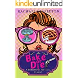 Bake or Die: A Bohemian Lake Cozy Mystery