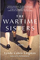 The Wartime Sisters: A Novel Hardcover