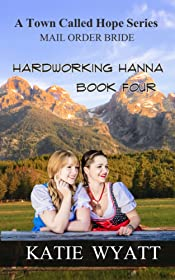 Hardworking Hanna (A Town Called Hope Series Book 4)