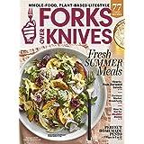 Forks Over Knives Magazine (Summer, 2020) Fresh Summer Meals