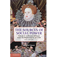The Sources of Social Power: Volume 1, A History of Power from the Beginning to AD 1760 (Sources of Social Power, 2nd Edition)