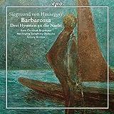 Hausegger: Barbarossa - 3 Hymnen an die Nacht