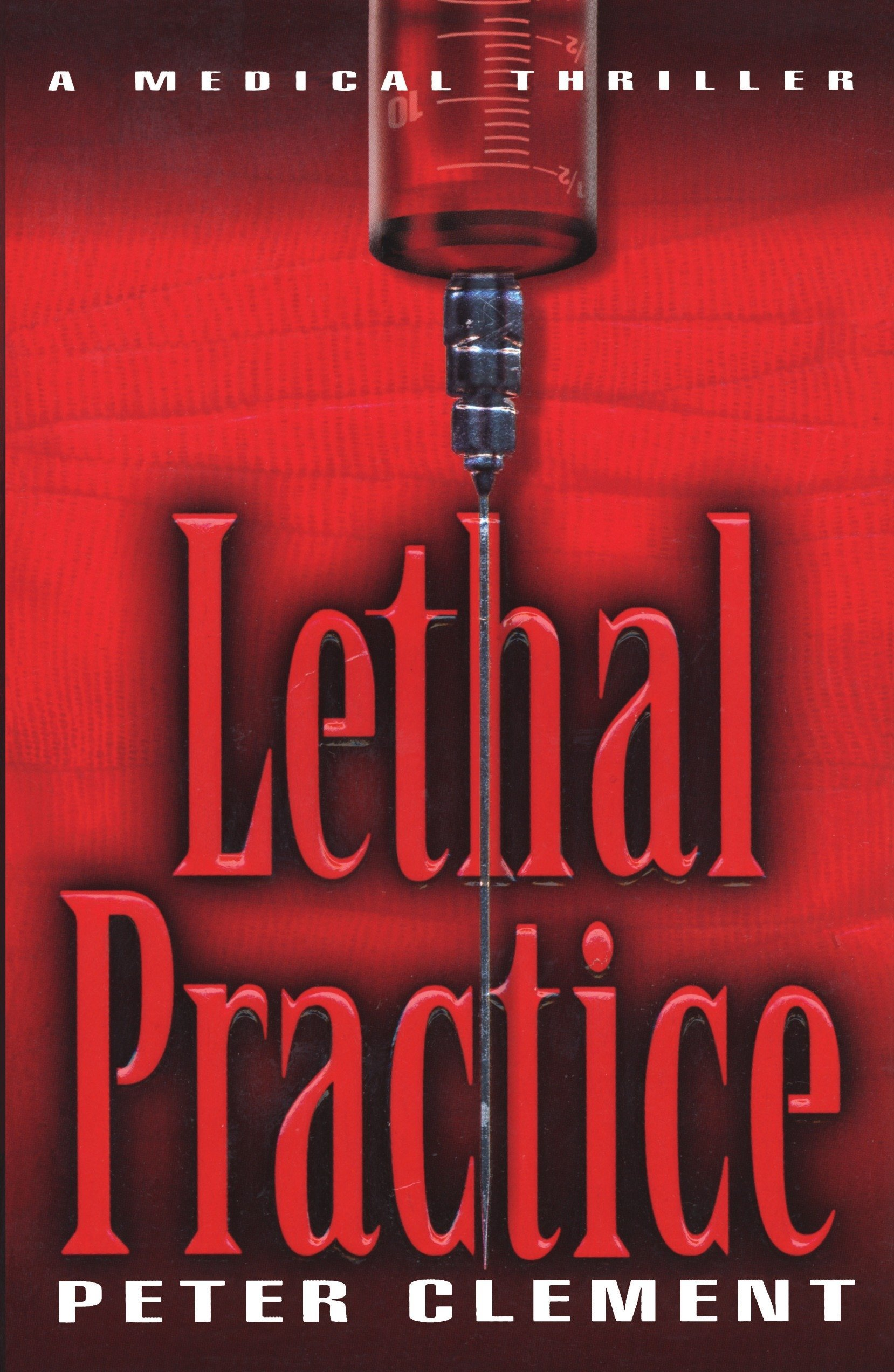 lethal practice clement peter
