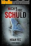 Nicht ihre Schuld (Johannes-Hornoff-Thriller 1) (German Edition)