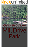 Mill Drive Park (The Pale Skins Book 1)