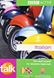 Talk Italian: The Ideal Couse for Absolute Beginners (Book & CD)