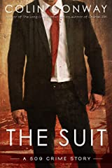The Suit (The 509 Crime Stories Book 4) Kindle Edition