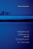 Indigenous Difference and the Constitution of Canada (Heritage)