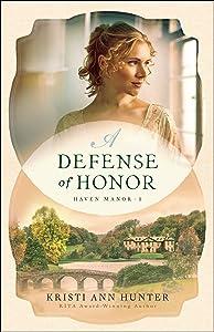 A Defense of Honor (Haven Manor Book #1)