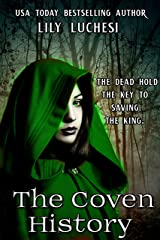 The Coven History (The Coven Series Book 4) Kindle Edition