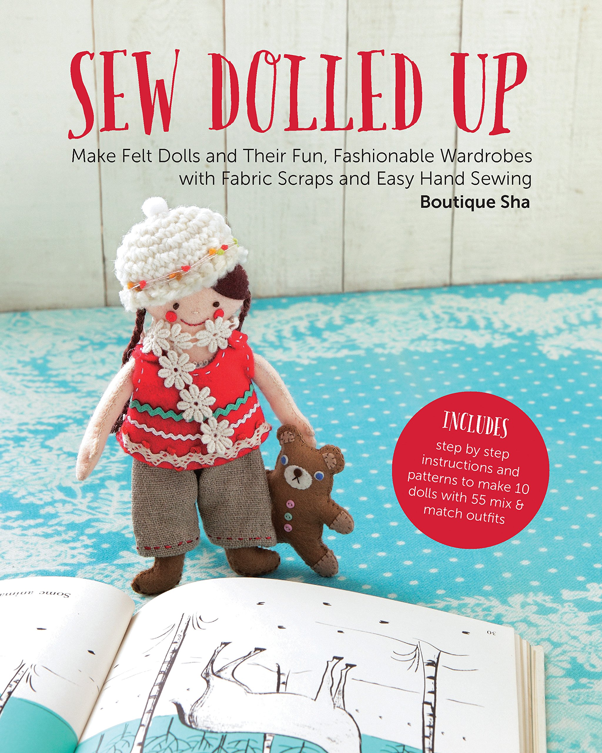 Download Sew Dolled Up: Make Felt Dolls and Their Fun, Fashionable Wardrobes with Fabric Scraps and Easy Hand Sewing ebook