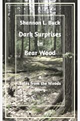 Dark Surprises in Bear Wood (Tales from the Woods) Kindle Edition