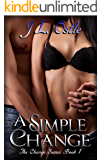 A Simple Change (Change Series Book 1)