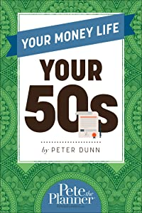 Your Money Life: Your 50's