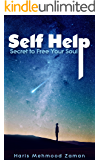 Self Help: Secret to Free Your Soul