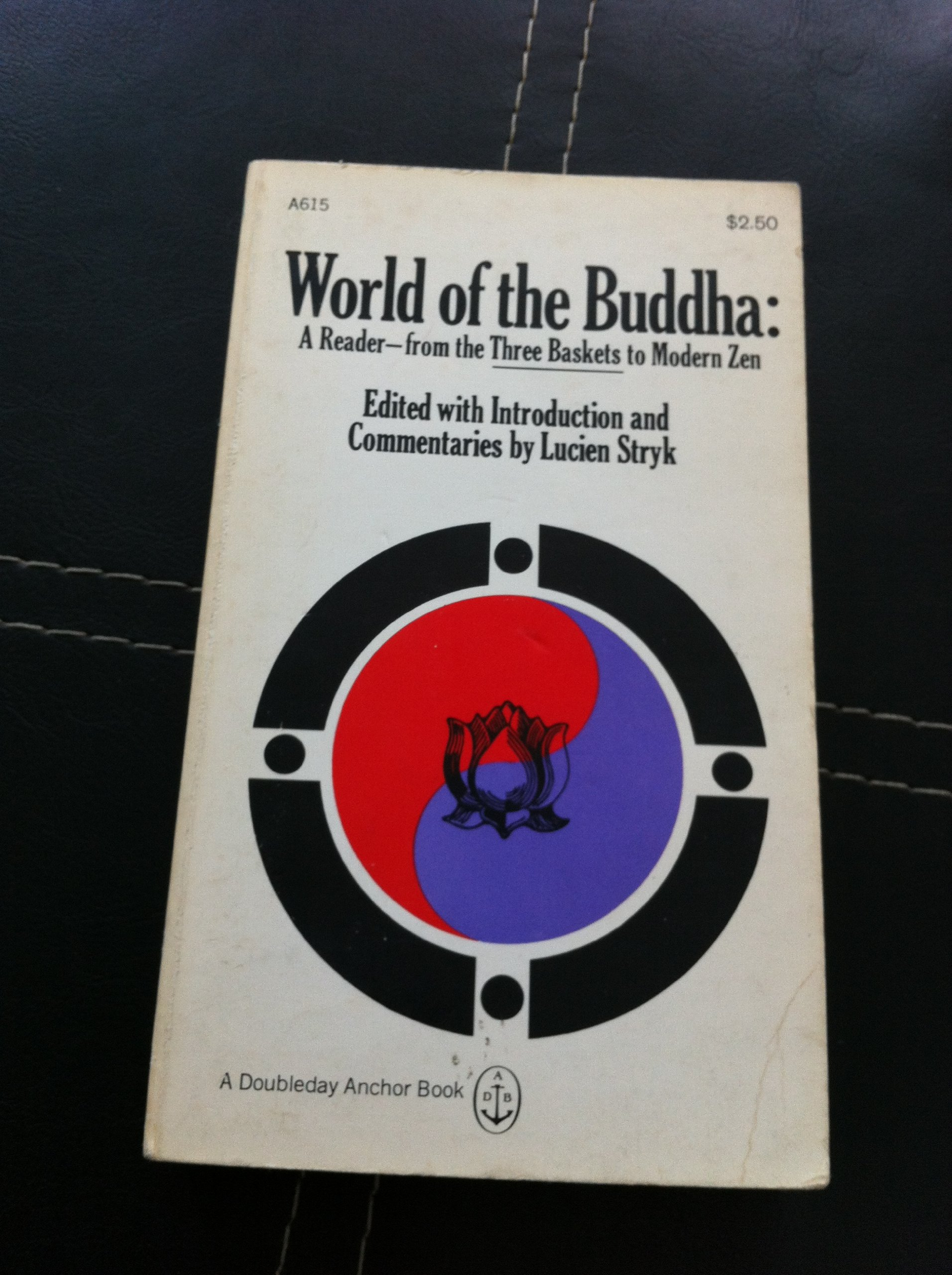 World of the Buddha: Reader from the Three Baskets to Modern Zen
