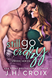Still Go Crazy (Swoon Series Book 5)