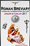 The Roman Breviary: in English, in Order, Every Day for January & February 2017