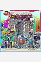 The Extraterrestrial Paintcoin 5 Paperback