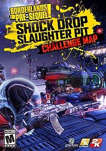 Borderlands: The Pre-Sequel - Shock Drop Slaughter     - Amazon com
