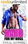 Hard For My Boss (English Edition)