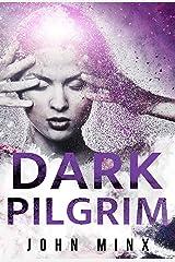 Dark Pilgrim (Rogue Hackers Series Book 3) Kindle Edition