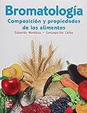 Bromatología: Composición y Propiedades de los Alimentos