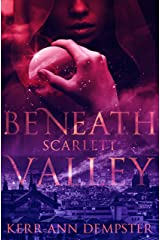 Beneath Scarlett Valley (Scarlett Valley Series Book 1) Kindle Edition